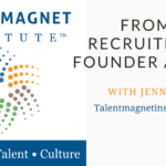 From Talent Recruitment to Founder and CEO with Jennifer McClure