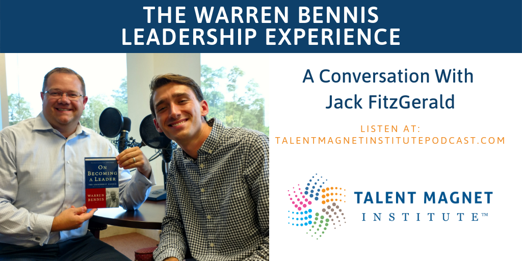 Jack FitzGerald explains the Warren Bennis Leadership Experience