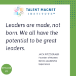 The Warren Bennis Leadership Experience with Jack FitzGerald