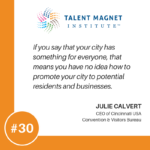 The Cincinnati Experience and How It Benefits Business with Julie Calvert